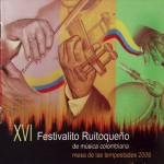 16. XVI Festivalito Ruitoqueño 2006